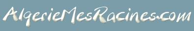 AlgerieMesRacines.com - Le site des familles originaires d'Algérie